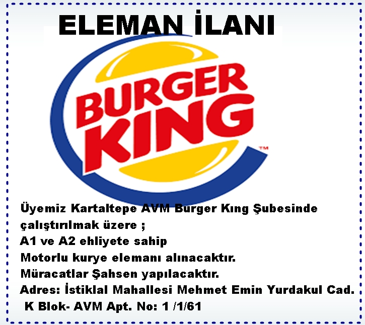 BURGER KİNG ELEMAN İLANI