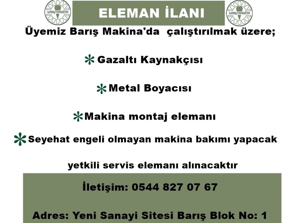 BARIŞ MAKİNA ELEMAN İLANI