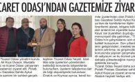 TİCARET ODASI'NDAN GAZETEMİZE ZİYARET