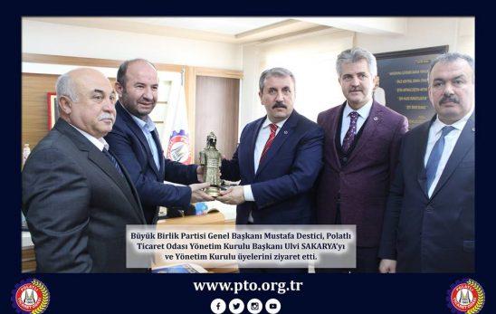 BBP Genel Başkanı Mustafa Destici Ziyareti