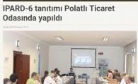 IPARD -6 TANITIMI POLATLI TİCARET ODASI'NDA YAPILDI