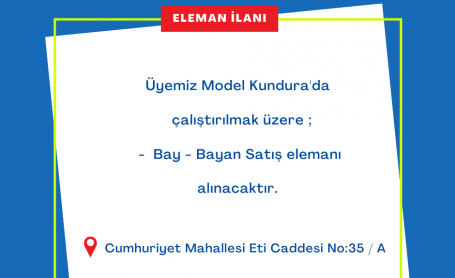 📌ÜYEMİZ MODEL KUNDURA ELEMAN İLANI📌